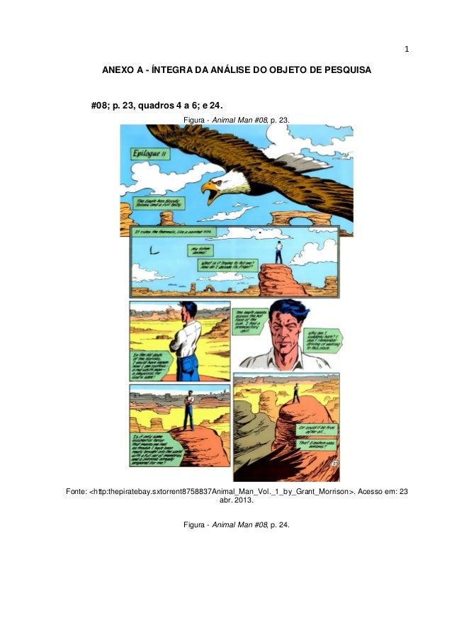 1 ANEXO A - ÍNTEGRA DA ANÁLISE DO OBJETO DE PESQUISA  #08; p. 23, quadros 4 a 6; e 24. Figura - Animal Man #08, p. 23.  Fo...
