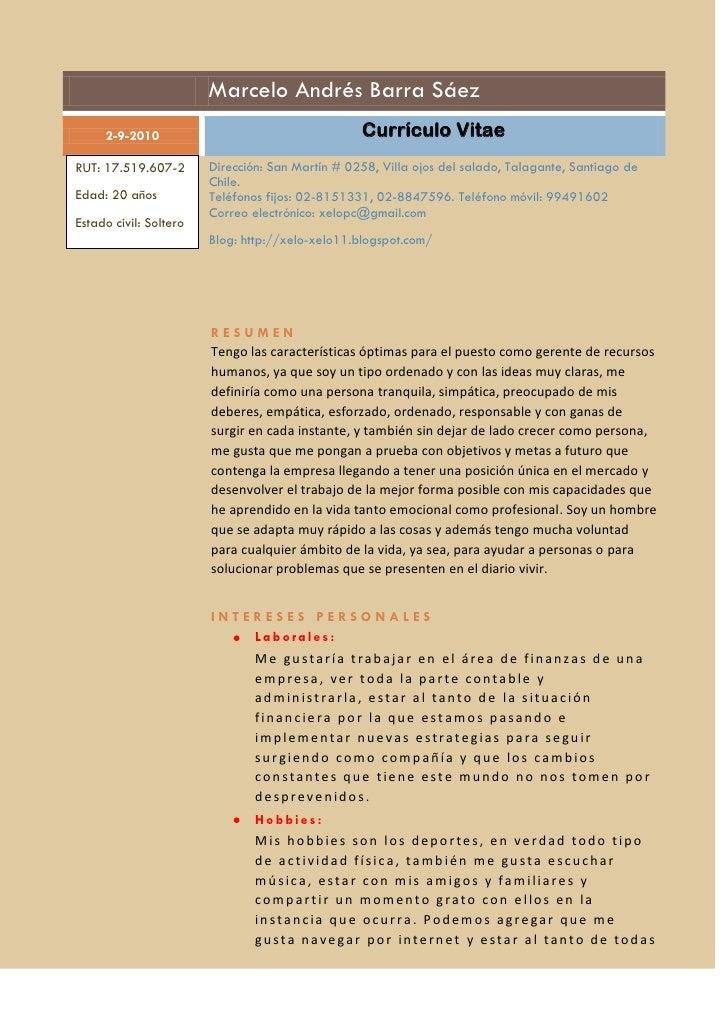Marcelo Andrés Barra Sáez      2-9-2010                                     Currículo Vitae RUT: 17.519.607-2       Direcc...