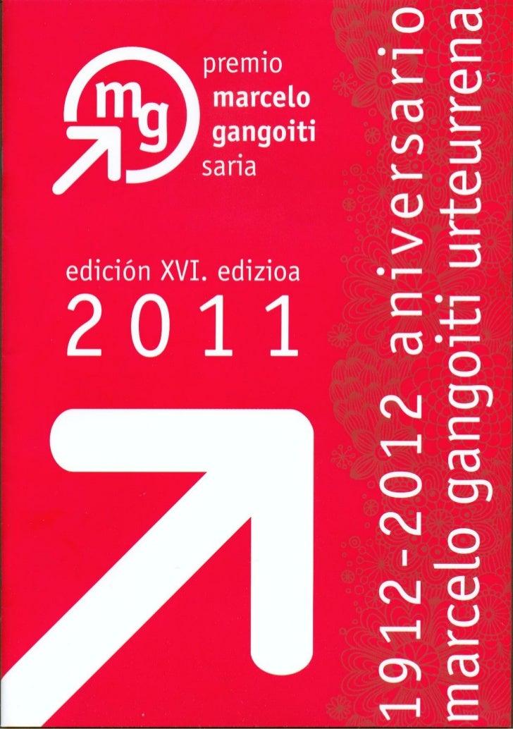 Marcelo Gangoiti Urteurrena - 2011 sariak