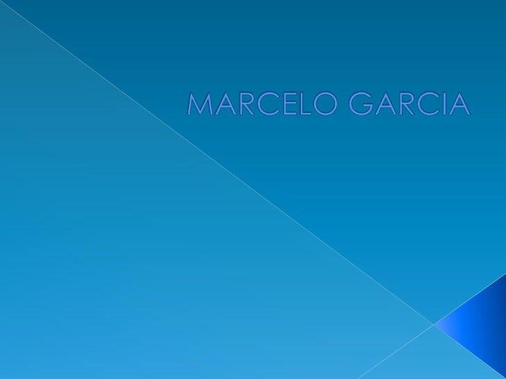 MARCELO GARCIA<br />