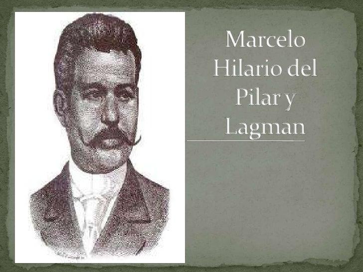 Marcelo Hilario del Pilar y Lagman<br />