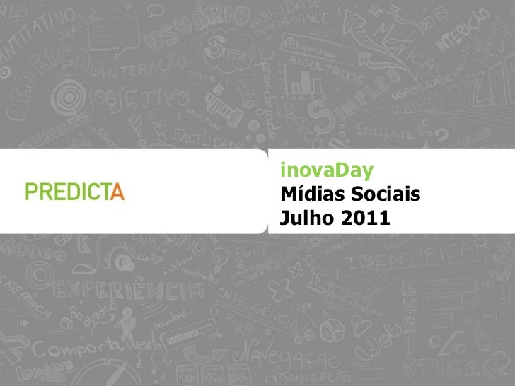 inovaDayMídias SociaisJulho 2011