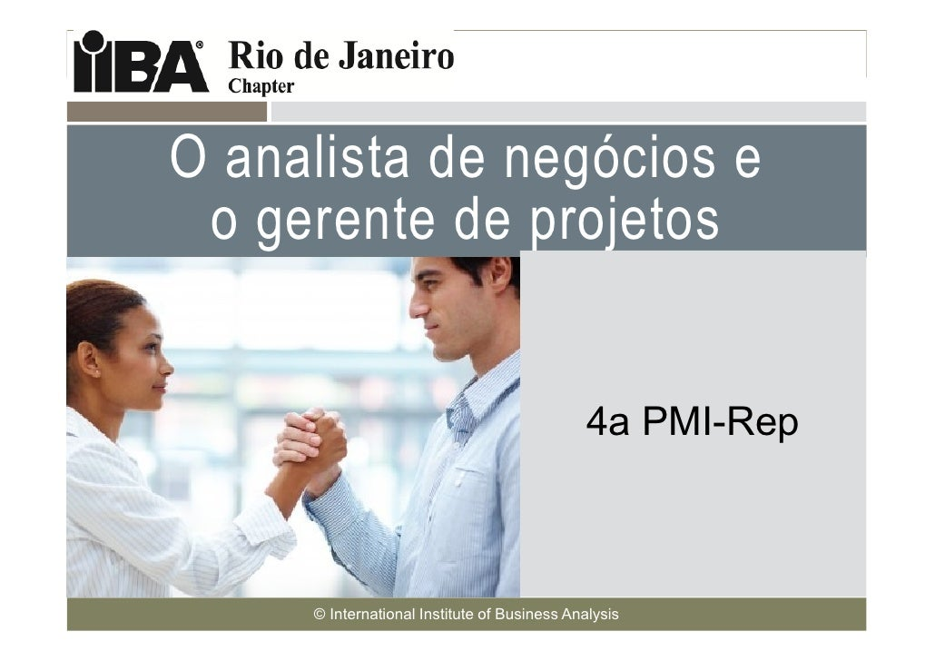 O analista de negócios e o gerente de projetosCover this area with apicture related to yourpresentation. It canbe humorous...