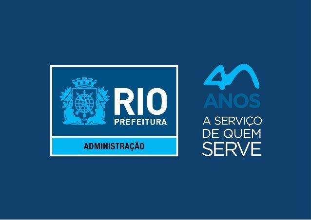 Rio Info 2015 Domínio .Rio A Cidade do Rio de Janeiro é a primeira da América do Sul a ter um domínio genérico de alto nív...