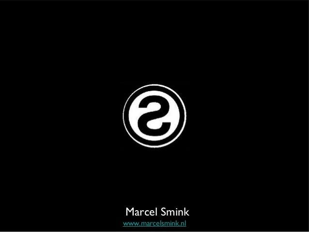 Marcel Smink www.marcelsmink.nl