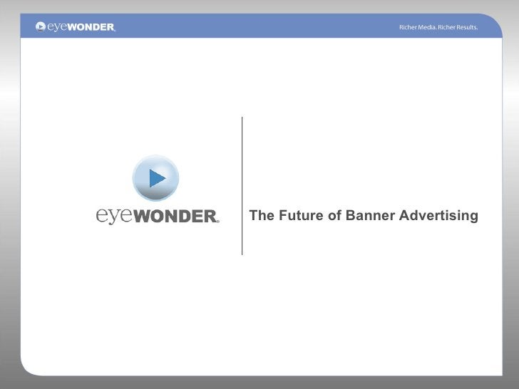 The Future of Banner Advertising