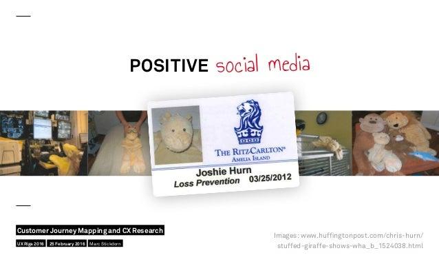 POSITIVE social media Images: www.huffingtonpost.com/chris-hurn/ stuffed-giraffe-shows-wha_b_1524038.htmlUX Riga 2016 Cust...