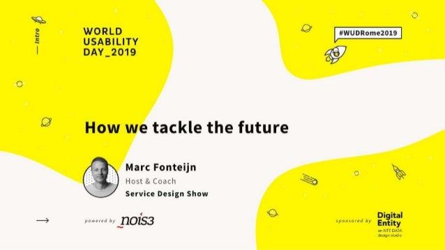 Marc Fonteijn © Service Design Show 14 11 2019 / Rome World Usability Day