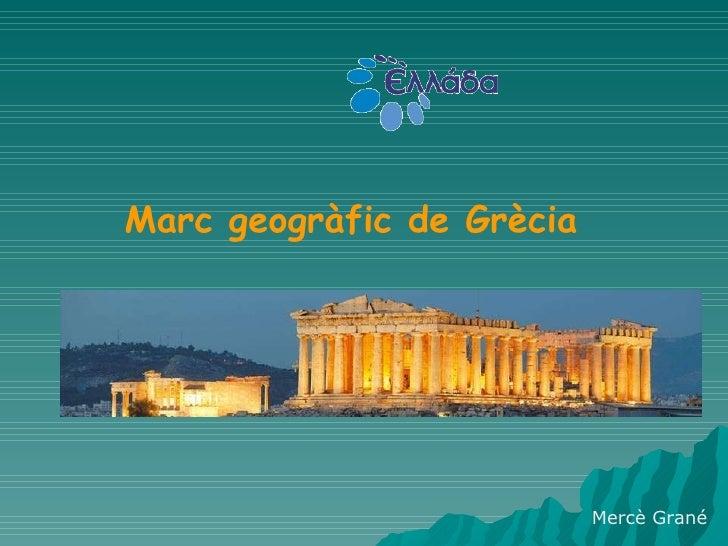 Mercè Grané Marc geogràfic de Grècia