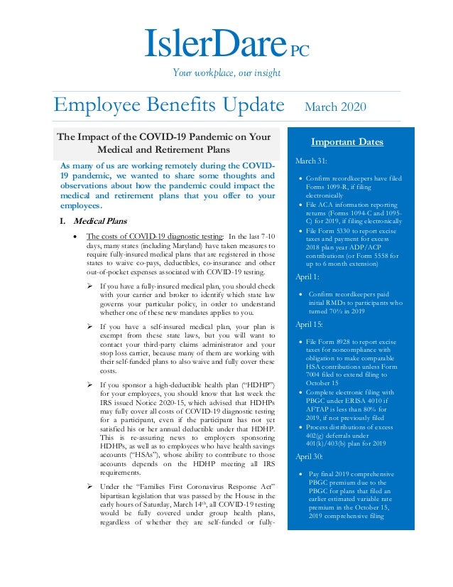 IslerDarePC Your workplace, our insight Employee Benefits Update March 2020 As many of us are working remotely during the ...