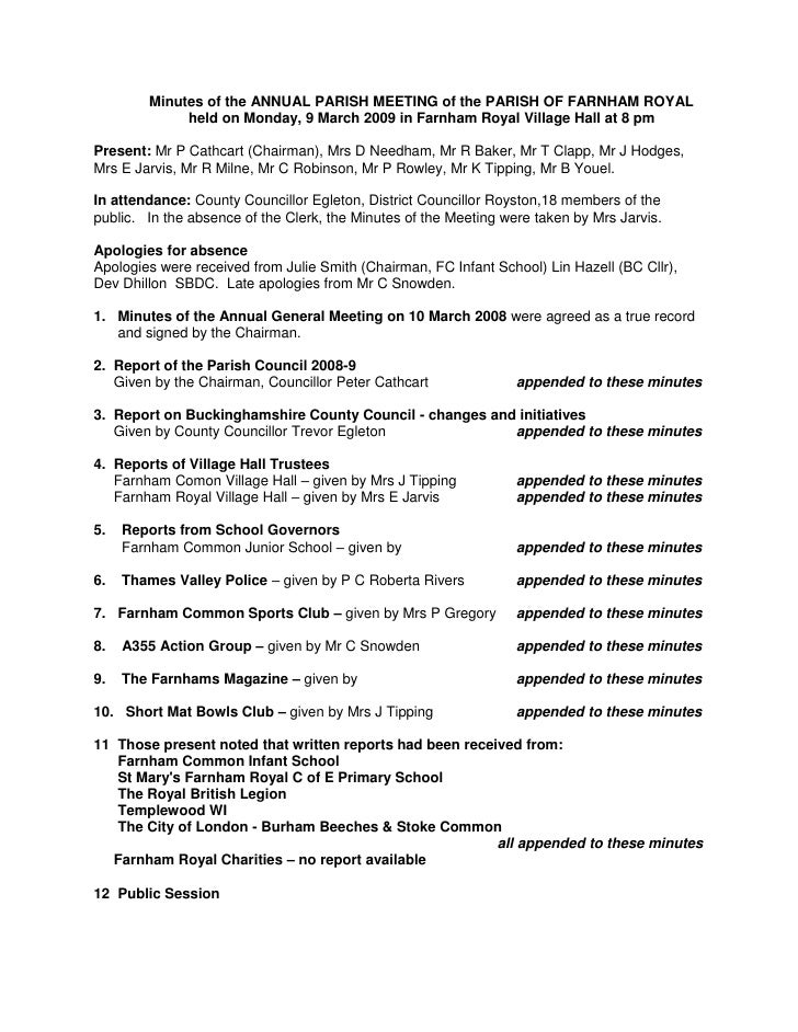 Minutes of the ANNUAL PARISH MEETING of the PARISH OF FARNHAM ROYAL<br />held on Monday, 9 March 2009 in Farnham Royal Vil...