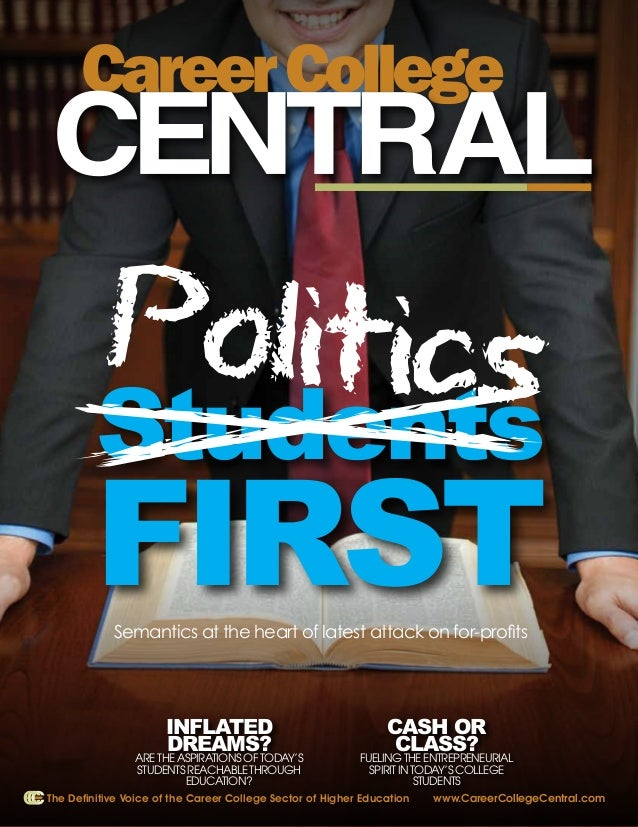 Career College Central                                                               PoliticsMARCH 2013                   ...
