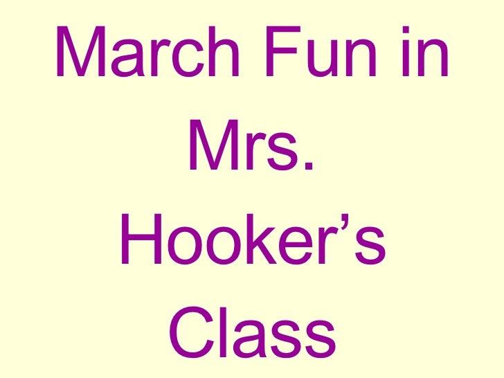 March Fun in Mrs. Hooker's Class