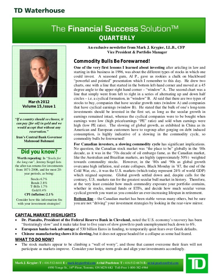 QUARTERLY                                                    An exclusive newsletter from Mark J. Krygier, LL.B., CFP     ...