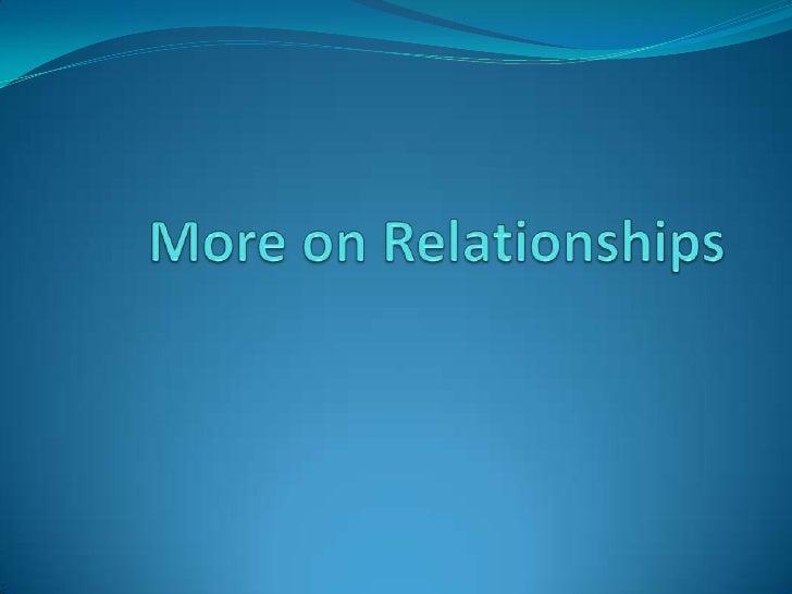 More on Relationships<br />