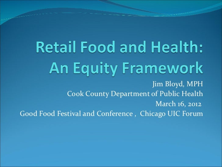 Jim Bloyd, MPH             Cook County Department of Public Health                                        March 16, 2012Go...