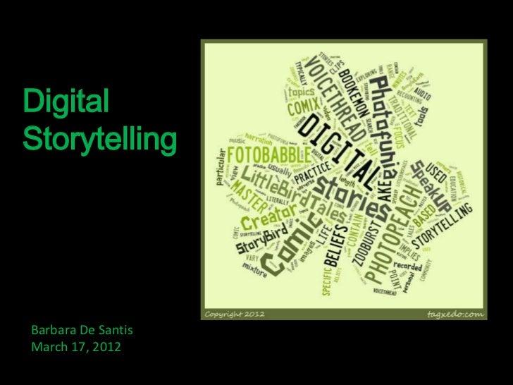 DigitalStorytellingBarbara De SantisMarch 17, 2012