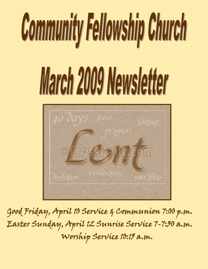 Good Friday, April 10 Service & Communion 7:00 p.m. Easter Sunday, April 12 Sunrise Service 7-7:30 a.m.               Wors...