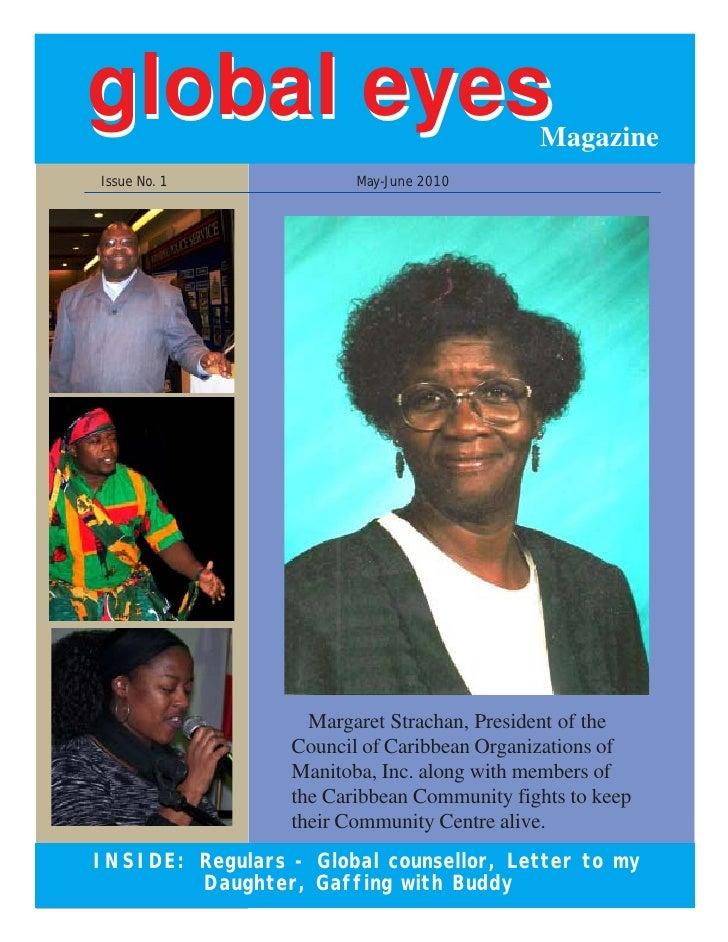 global eyes                                  Magazine Issue No. 1              May-June 2010                         Marga...