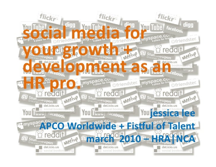 social media for your growth + development as an HR pro.                                      jessic...