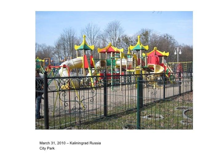 March 31, 2010 – Kaliningrad Russia City Park