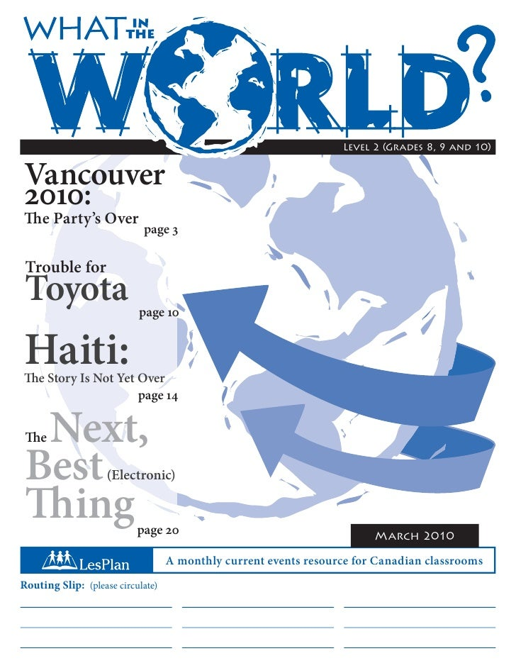 Level 2 (Grades 8, 9 and 10)   Vancouver 2010: The Party's Over                             page 3   Trouble for  Toyota  ...