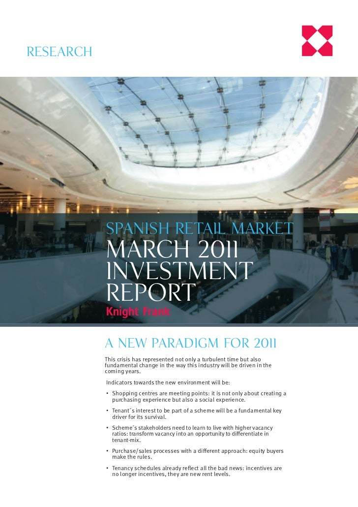 Research           Spanish retail market           march 2011           investment           report           a NEW PARADI...