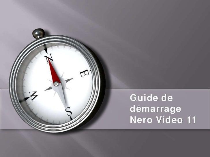 Guide dedémarrageNero Video 11