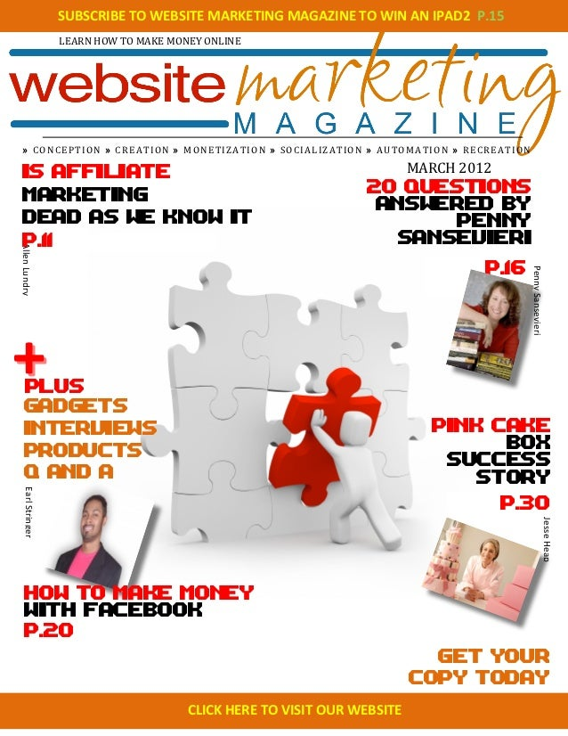 SUBSCRIBE TO WEBSITE MARKETING MAGAZINE TO WIN AN IPAD2  P.15                            LEARN HOW...