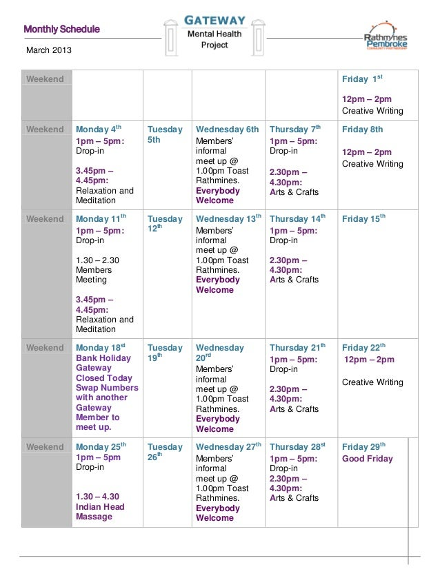Monthly ScheduleMarch 2013Weekend                                                                  Friday 1st             ...