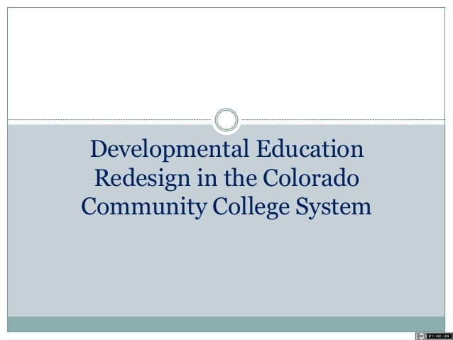 Developmental Education Redesign in the Colorado Community College System