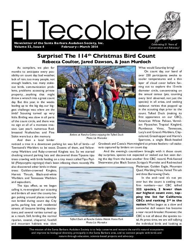 Newsletter of the Santa Barbara Audubon Society, Inc. Volume 52, Issue 4 February—March 2014 Celebrating 51 Years of Con...