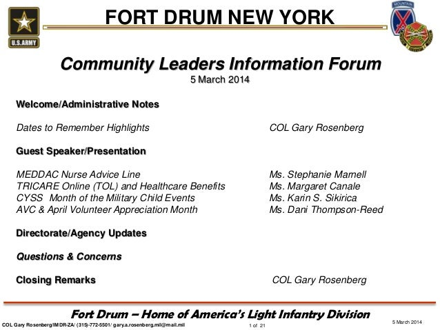 FORT DRUM NEW YORK Community Leaders Information Forum 5 March 2014 Welcome/Administrative Notes Dates to Remember Highlig...