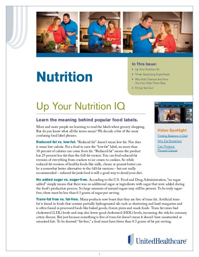 In This Issue: }	 Up Your Nutrition IQ  Nutrition  }	 Three Surprising Superfoods }	 hy Kids Overeat and How W You Can Hel...