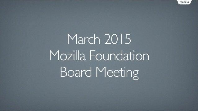 March 2015 Mozilla Foundation Board Meeting