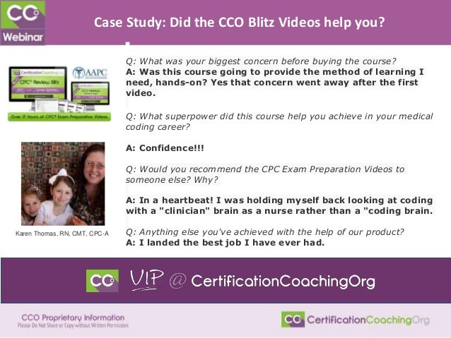 Case Study: Did the CCO Blitz Videos help you? Q: What was your biggest concern before buying the course? A: Was this cour...