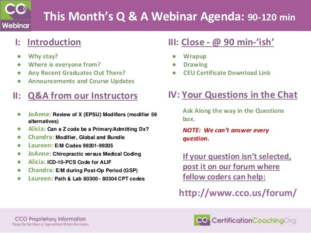 This Month's Q & A Webinar Agenda: 90-120 min II: Q&A from our Instructors ● JoAnne: Review of X {EPSU} Modifiers (modifie...
