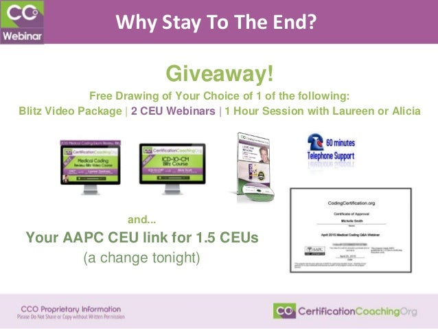 Why Stay To The End? Giveaway! Free Drawing of Your Choice of 1 of the following: Blitz Video Package   2 CEU Webinars   1...