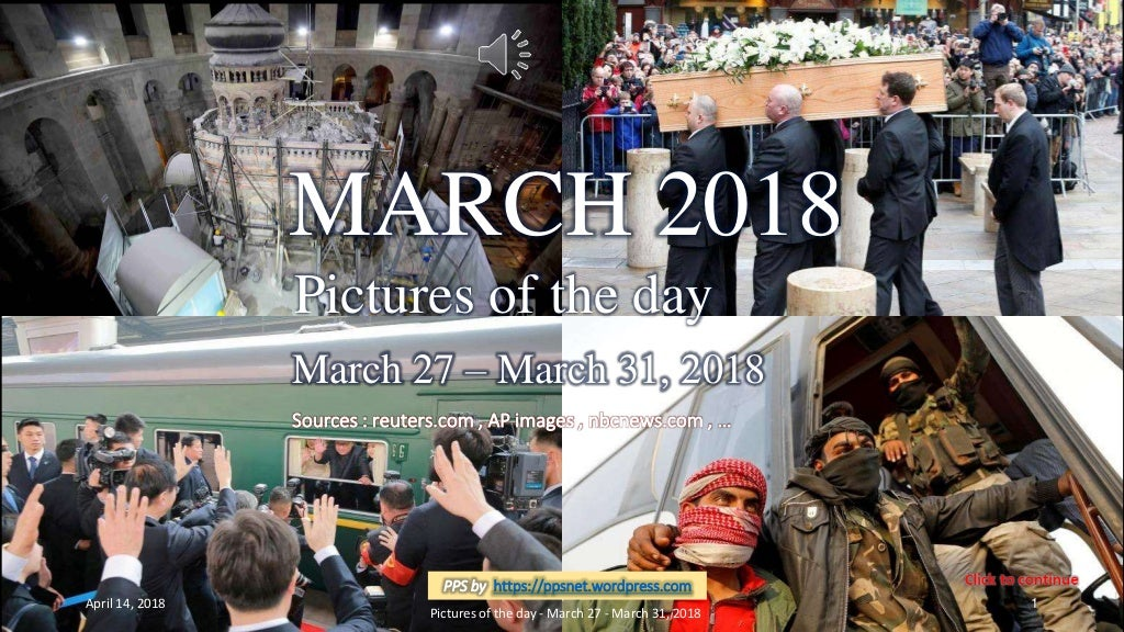 MARCH 2018 - Pictures of the day - March 27- March 31, 2018
