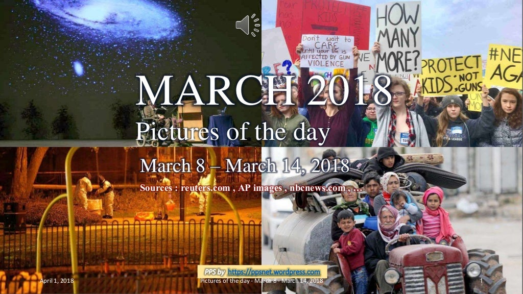 MARCH 2018 - Pictures of the day - March 8 - March 14, 2018