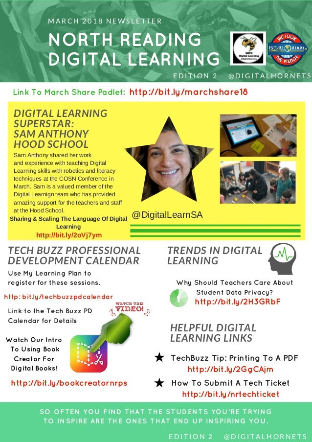 NORTH READING DIGITAL LEARNING M A R C H 2 0 1 8 N E W S L E T T E R DIGITAL LEARNING SUPERSTAR: SAM ANTHONY HOOD SCHOOL S...