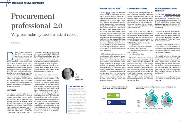 4 5 TECNOLOGIE E NUOVE COMPETENZE As the editor and lead writer for the Procurement Insights Blog, Jon Hansen has written ...