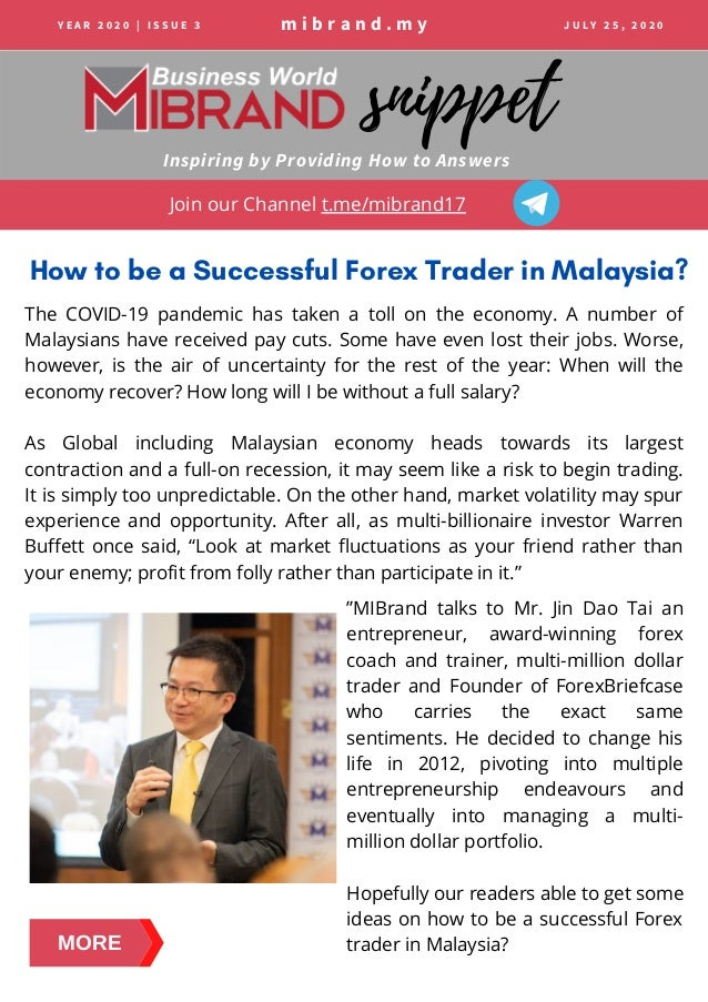 m i b r a n d . m y Inspiring by Providing How to Answers snippet How to be a Successful Forex Trader in Malaysia? Y E A R...