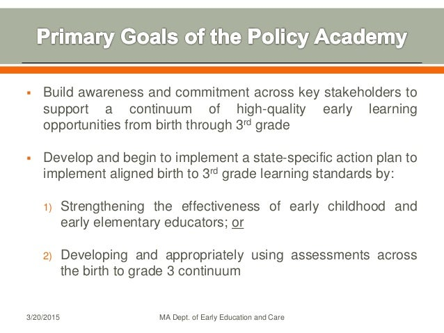  Build awareness and commitment across key stakeholders to support a continuum of high-quality early learning opportuniti...