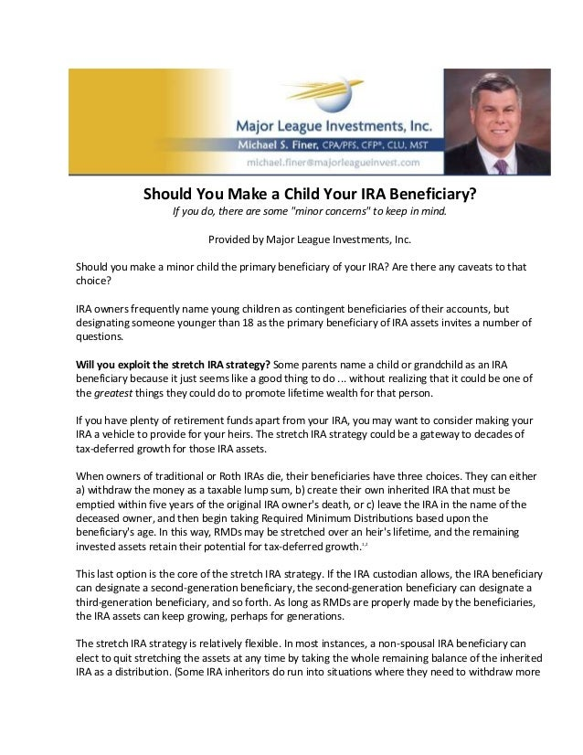 "Should You Make a Child Your IRA Beneficiary?                      If you do, there are some ""minor concerns"" to keep in m..."