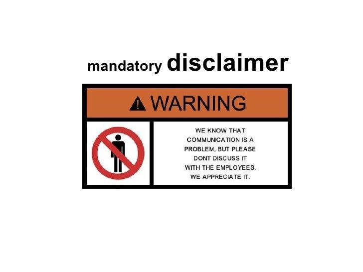 mandatory  disclaimer