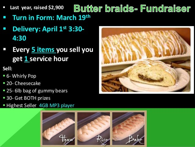  Last year, raised $2,900  Turn in Form: March 19th  Delivery: April 1st 3:30- 4:30  Every 5 items you sell you get 1 ...