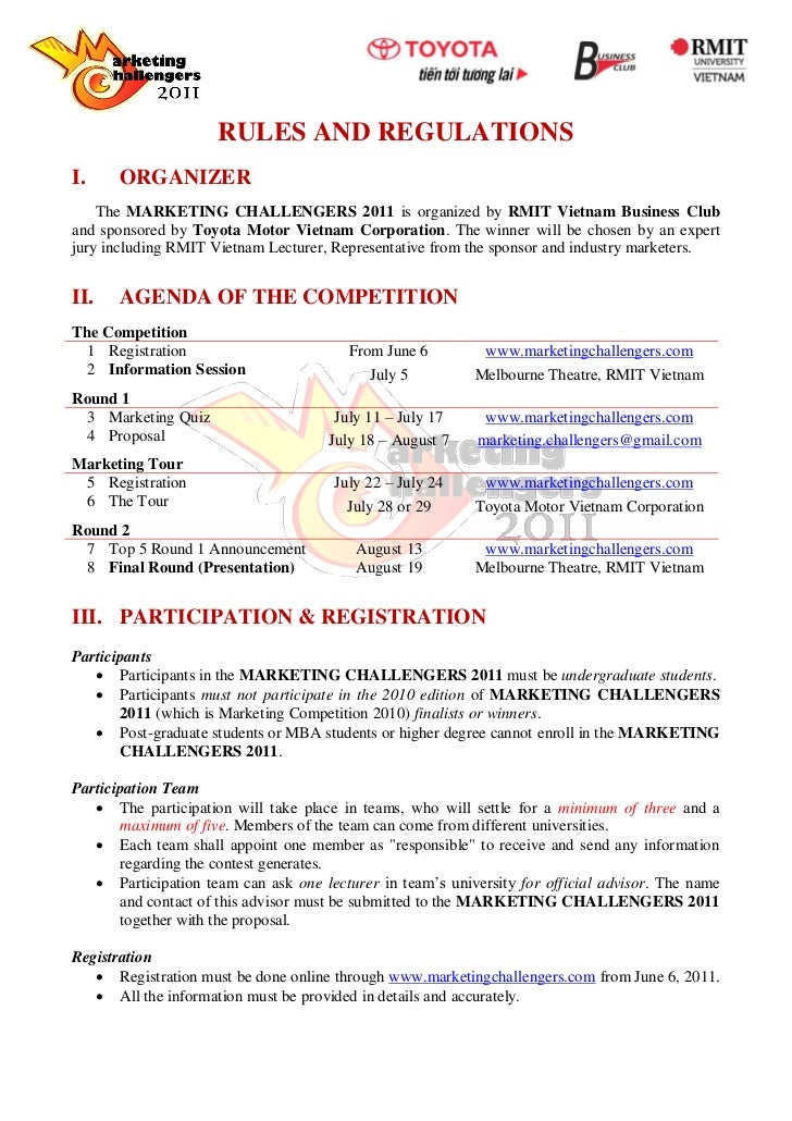 RULES AND REGULATIONSI.     ORGANIZER    The MARKETING CHALLENGERS 2011 is organized by RMIT Vietnam Business Cluband spon...
