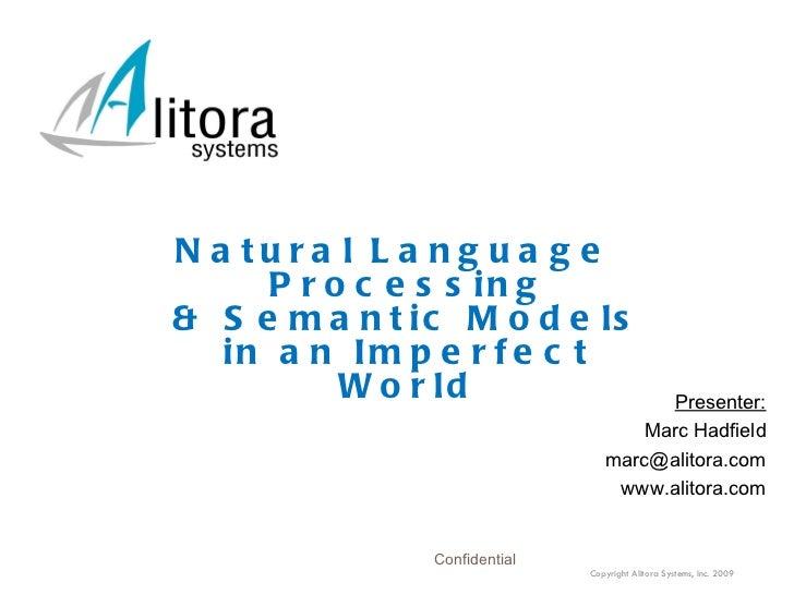 <ul><li>Presenter: </li></ul><ul><li>Marc Hadfield </li></ul><ul><li>[email_address] </li></ul><ul><li>www.alitora.com </l...