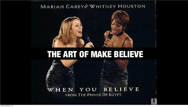 THE ART OF MAKE BELIEVE THE ART OF MAKE BELIEVE  The content in this document is AiiM's property. Friday, November 8, 13